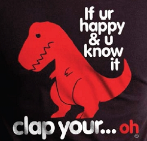 Clap Your Oh Sad TRex T-Shirt
